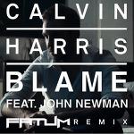 Calvin Harris - Blame 가사 해석 캘빈 해리스 존 뉴먼 John Newman
