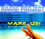M) Rimini Project feat. Sarah K -> Wake Up (Da Da Di Da)