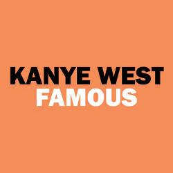 Kanye West - Famous (Feat. Rihanna) 가사/해석
