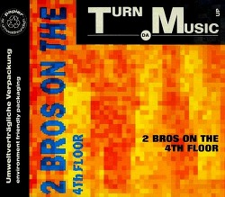 M) 2 Brothers On The 4th Floor -> Turn Da Music Up