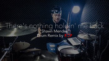 "Shawn Mendes(숀멘데스)-""There's nothing holdin'me back"" Drum Remix by ROP"