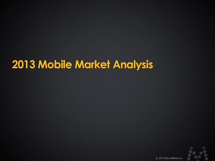 2013 Mobile Market Analysis