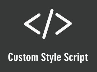Custom Style Script