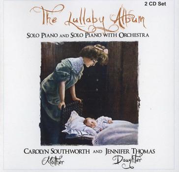 Carolyn Southworth And Jennifer Thomas [2009, The Lullaby Album]